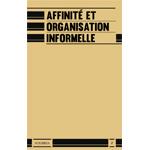 n° 2 – Affinité et organisation informelle