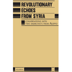 n° 1 – Revolutionary Echoes from Syria