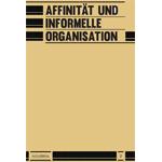 n°2 Affinität und informelle organisation