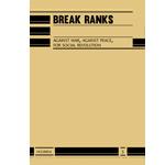 n°5 Break ranks. Against war, against peace, for socialrevolution